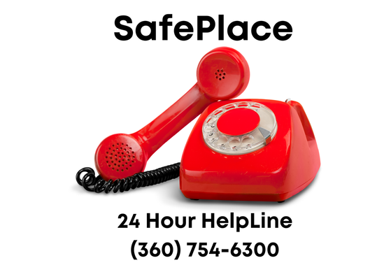 "Red telephone, text reading ""call SafePlace's 24 hour helpline 360 754 6300 tty 711"""